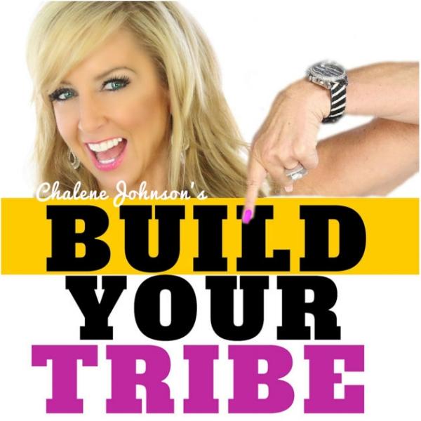build your tribe podcast chalene johnson