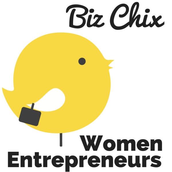 biz chix women entrepreneurs podcast