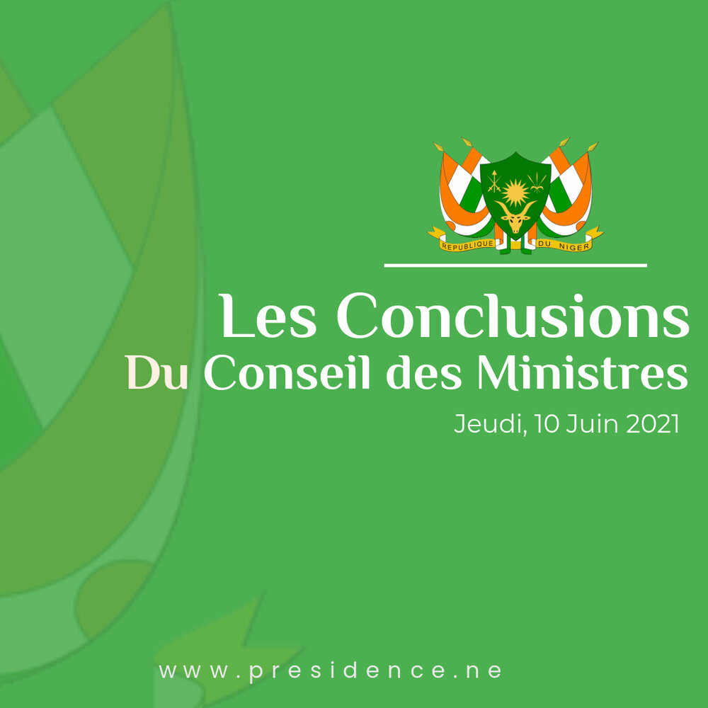 Communiqué du Conseil des ministres du jeudi 10 juin 2021