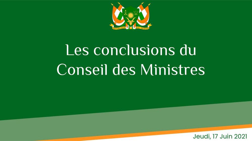COMMUNIQUE DU CONSEIL DES MINISTRES DU JEUDI 17 JUIN 2021