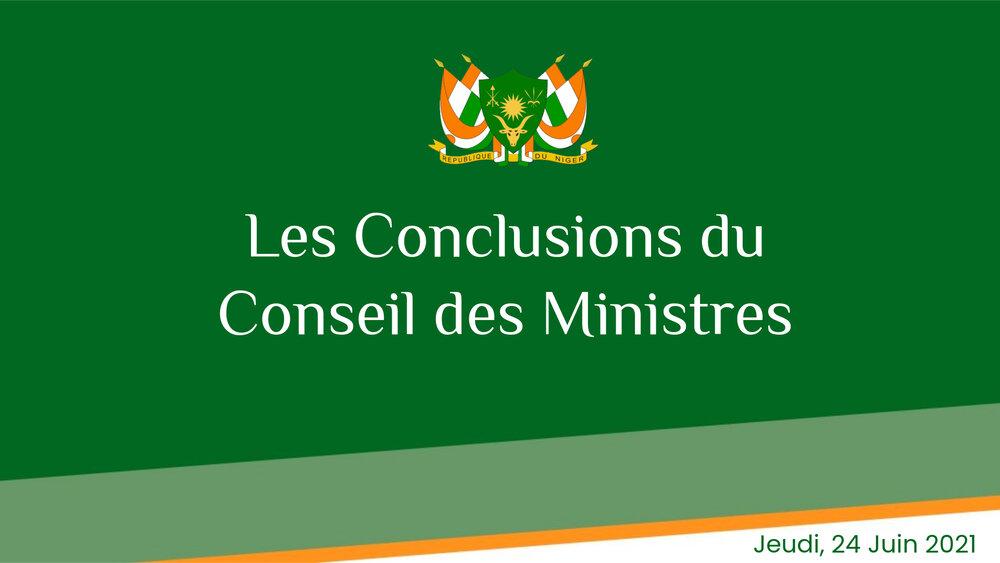 COMMUNIQUE DU CONSEIL DES MINISTRES DU JEUDI 24 JUIN 2021