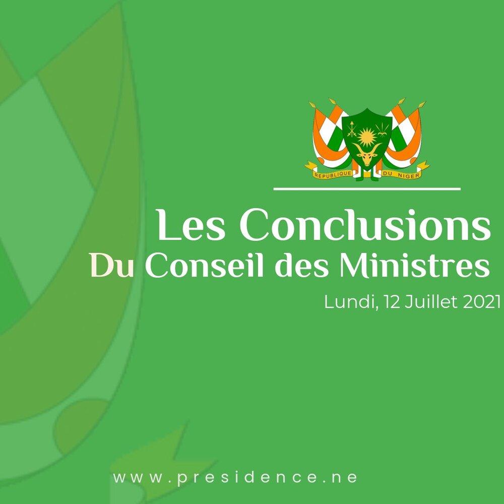 COMMUNIQUE DU CONSEIL DES MINISTRES DU LUNDI 12 JUILLET 2021