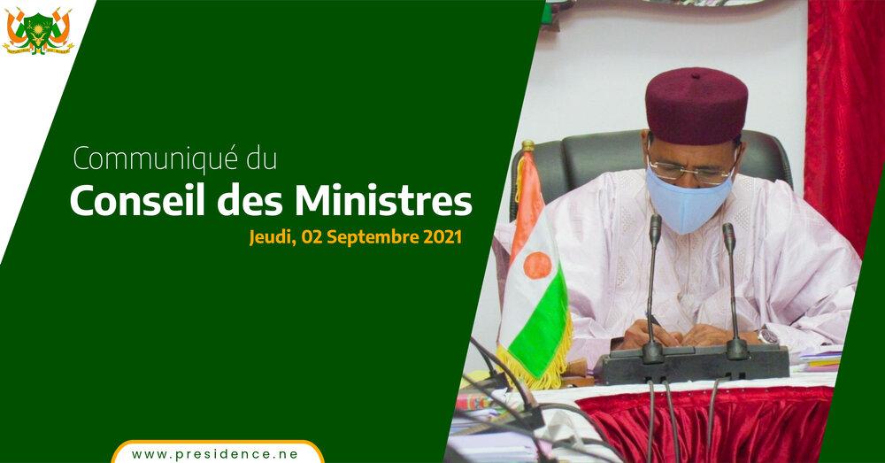 COMMUNIQUE DU CONSEIL DES MINISTRES DU JEUDI 02 SEPTEMBRE 2021