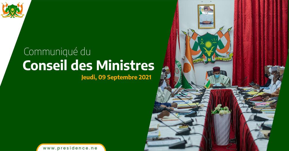 COMMUNIQUE DU CONSEIL DES MINISTRES DU JEUDI 09 SEPTEMBRE 2021