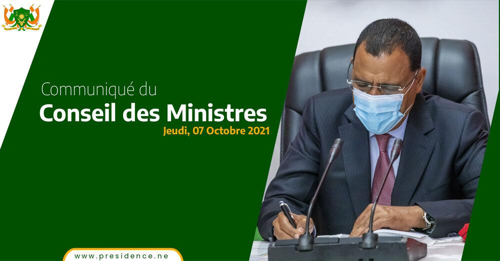 COMMUNIQUE DU CONSEIL DES MINISTRES DU JEUDI 07 OCTOBRE 2021