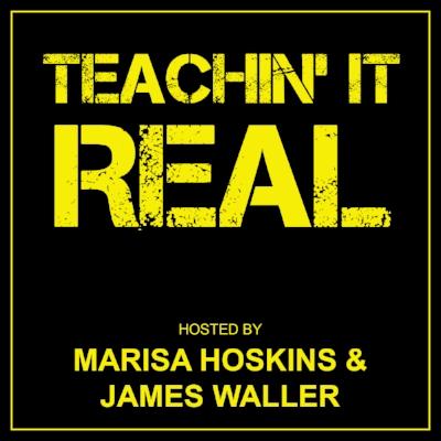 Podcast_Teachin_It_Real.jpg