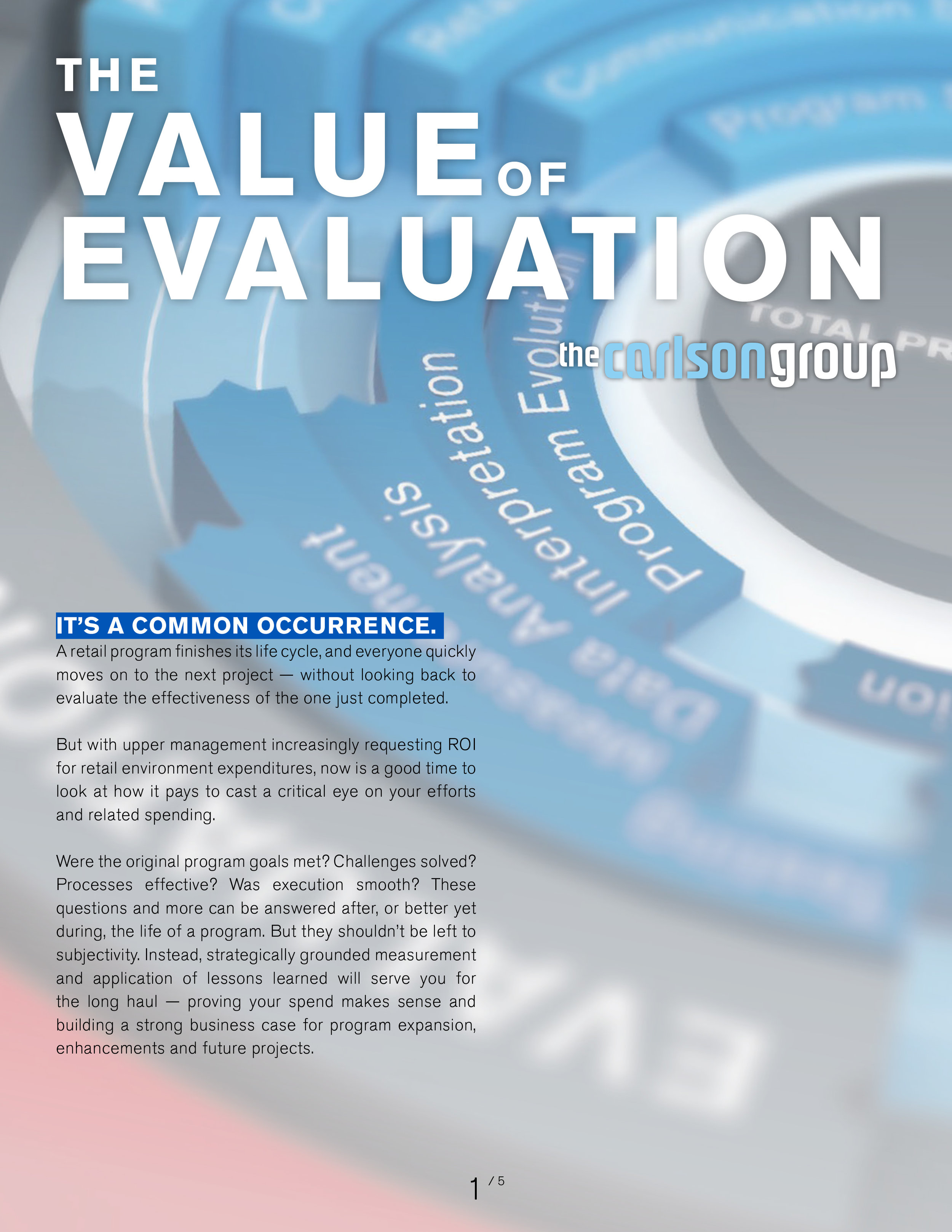 THE VALUE OF EVALUATION