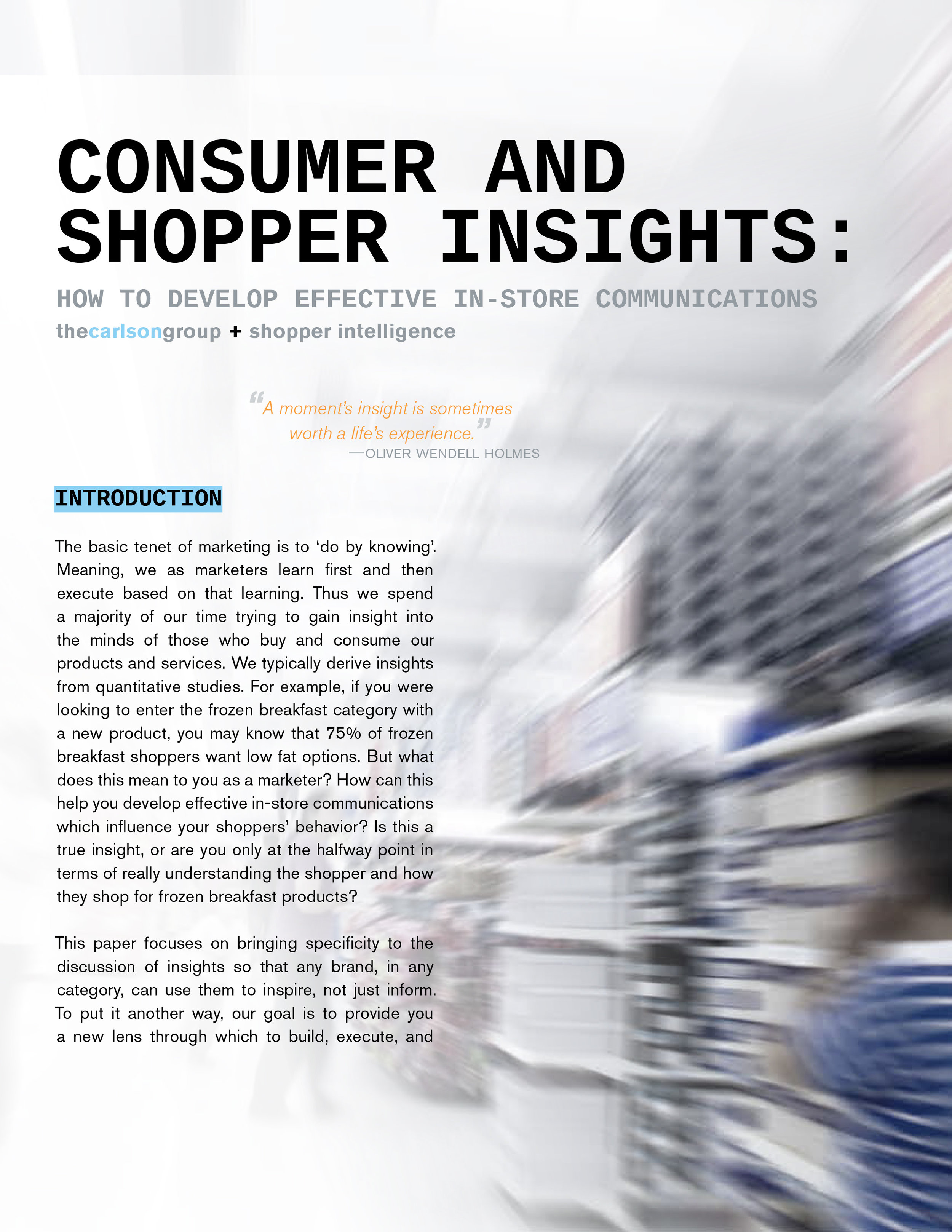 CONSUMER AND SHOPPER INSIGHTS