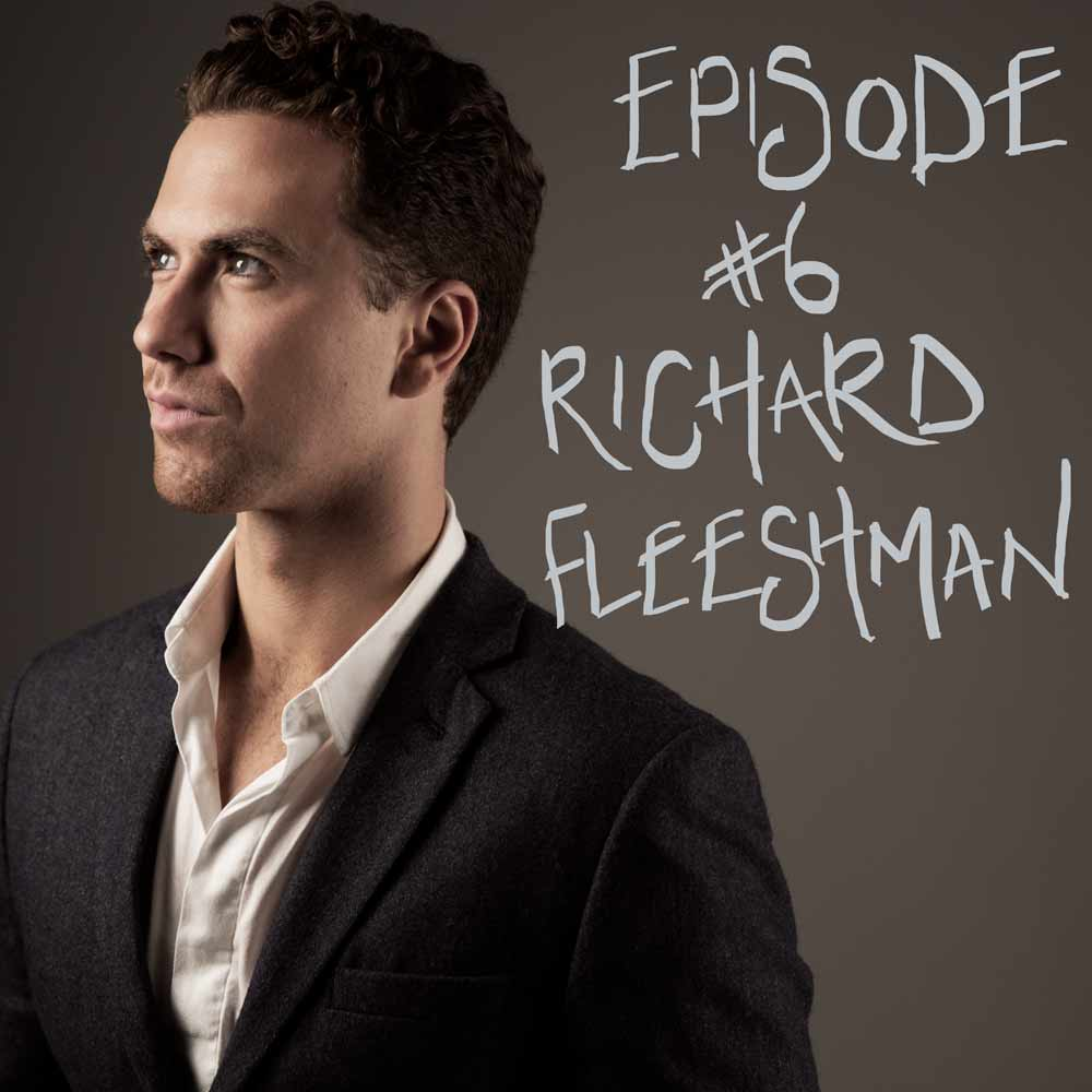 Episode #06 Richard Fleeshman
