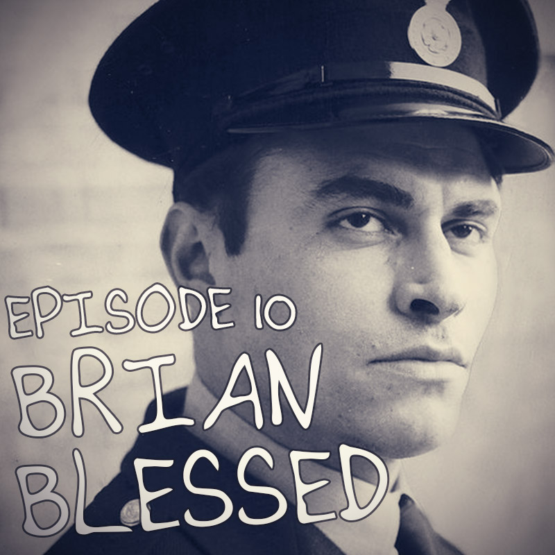 Episode #10 Brian Blessed