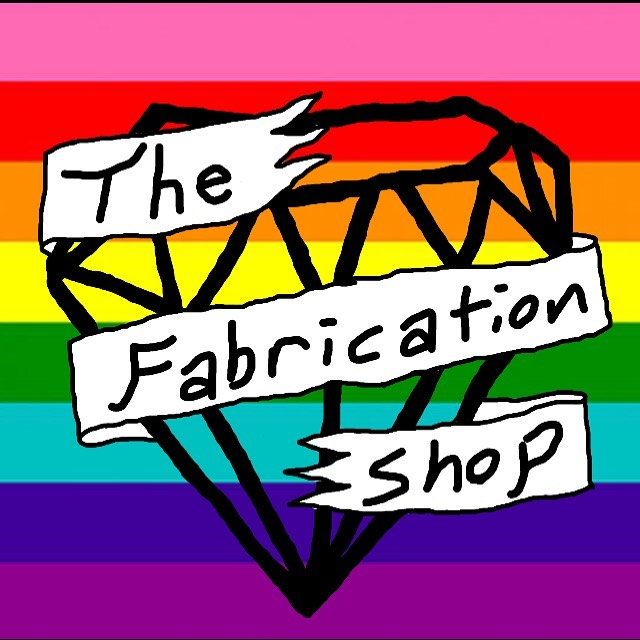 The Fabrication Shop is #proud to stand up with the LGBTQIA community. People are discriminated against for there sexual/gender identity in this country constantly and that is not ok. We support folx in the queer community! YOU ARE FABULOUS!!!
