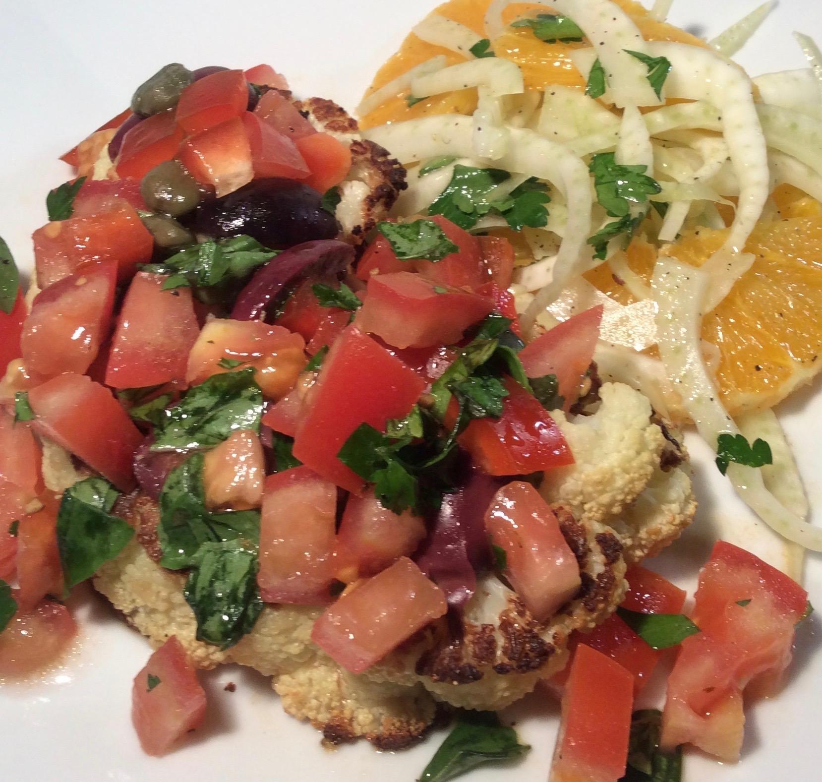 Cauliflower Steaks w Fennel & Orange Salad.JPG