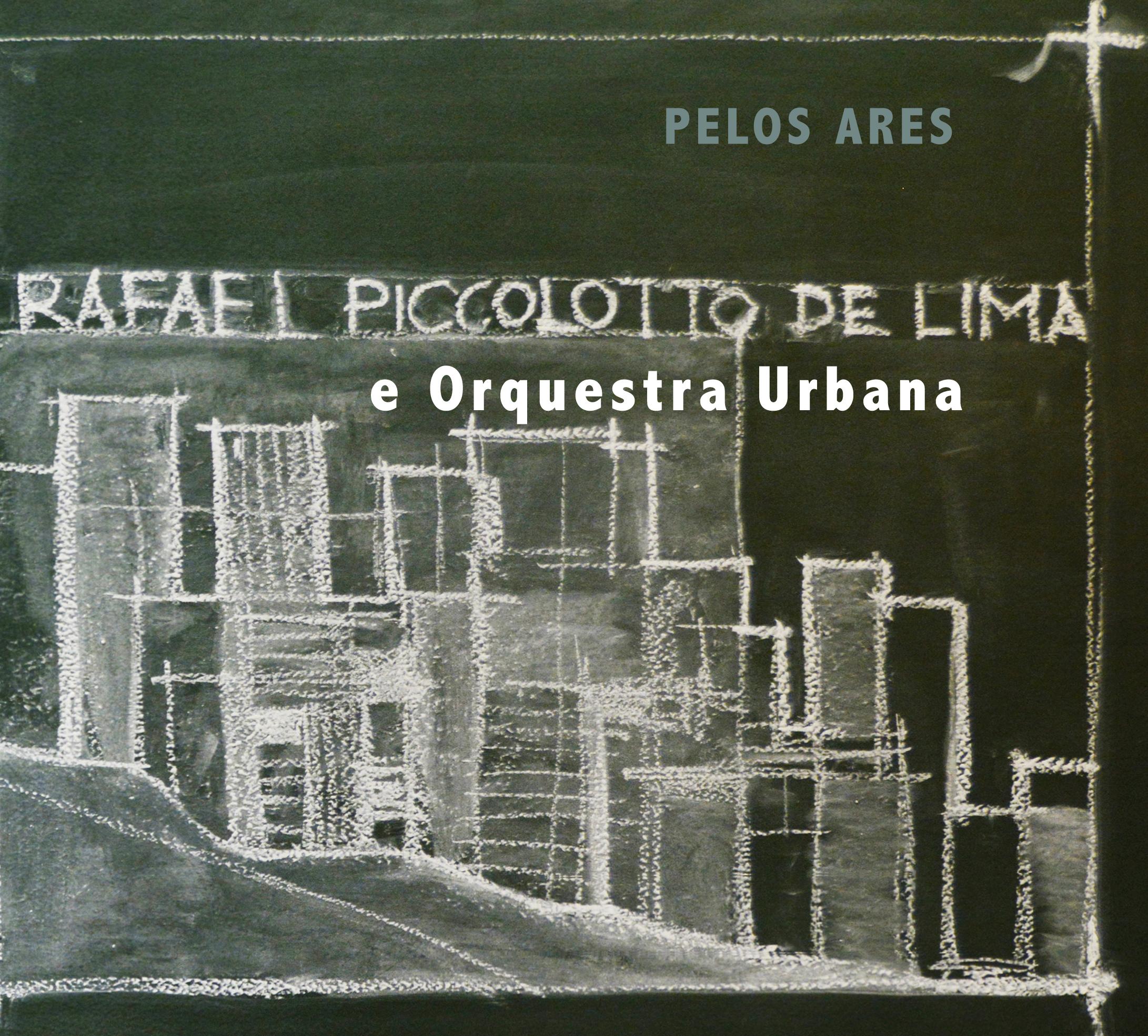 Pelos Ares  (Brazil, 2016)  Rafael Piccolotto de Lima and Orquestra Urbana
