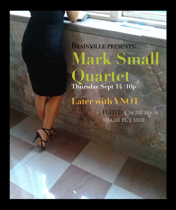 sept 14 Mark Small Quartet.jpg