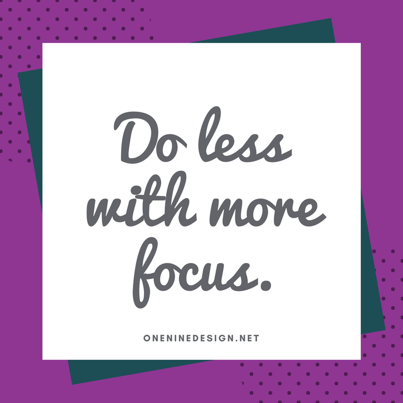 Do less with more focus..png