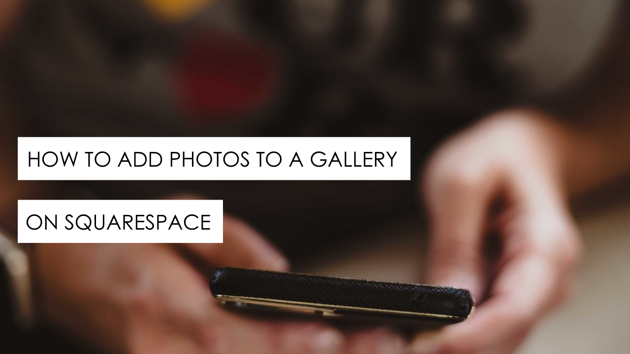 How to add photos to a gallery