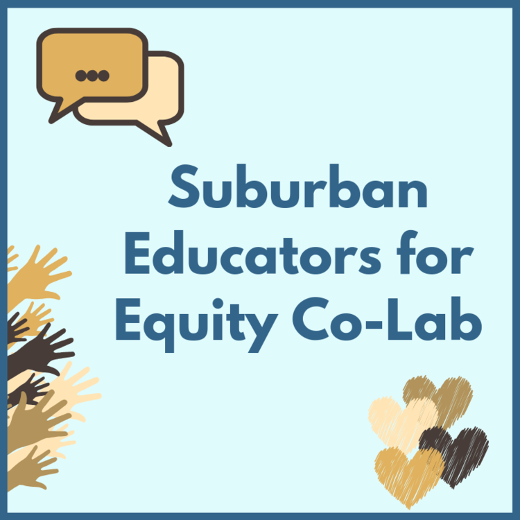 Copy of Social Suburban Educators for Equity Co-Lab (3).png