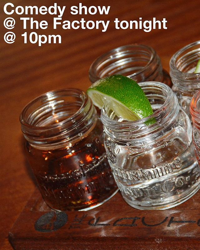 Comedy!!! At 10pm at the Factory tonight! Come! Good time guaranteed! #thefactorybk #craft #burger #drank #brooklyn #queens #bk #ridgewood #bushwick #ny #nyc #fries #bar #restaurant #local #food #drinks #cocktails #fullbar #comedyshow #comedy #saturday #margaritas #shots