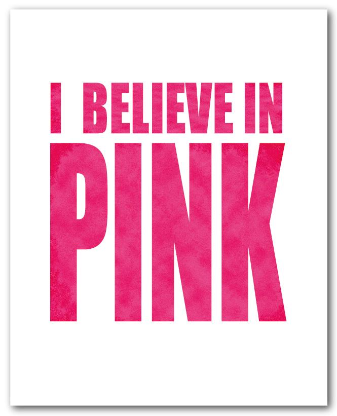 I-believe-in-pink.jpg