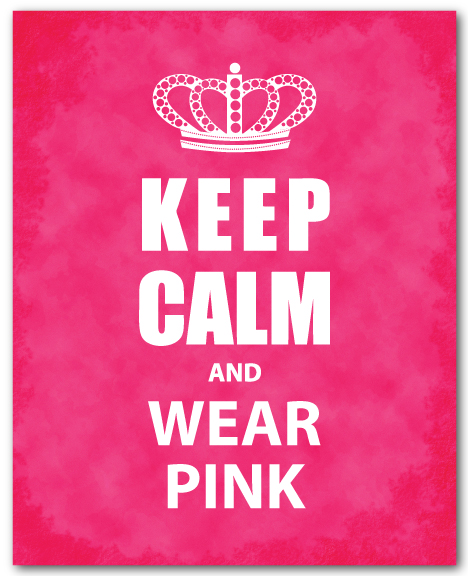 Keep-Calm-and-wear-pink.jpg