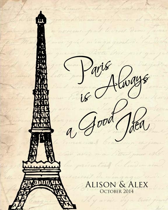 Paris-is-always-a-good-idea-personalized1.jpg