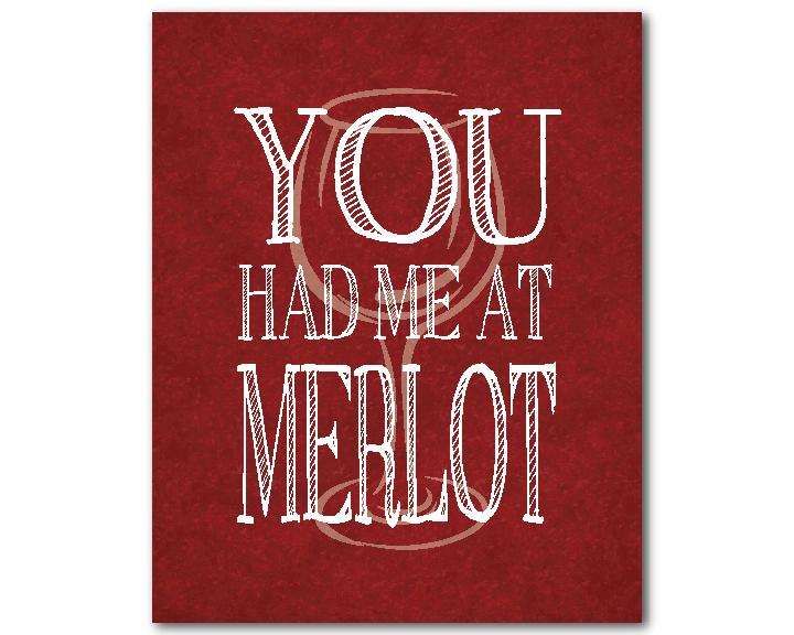 you-had-me-at-merlot-1.jpg