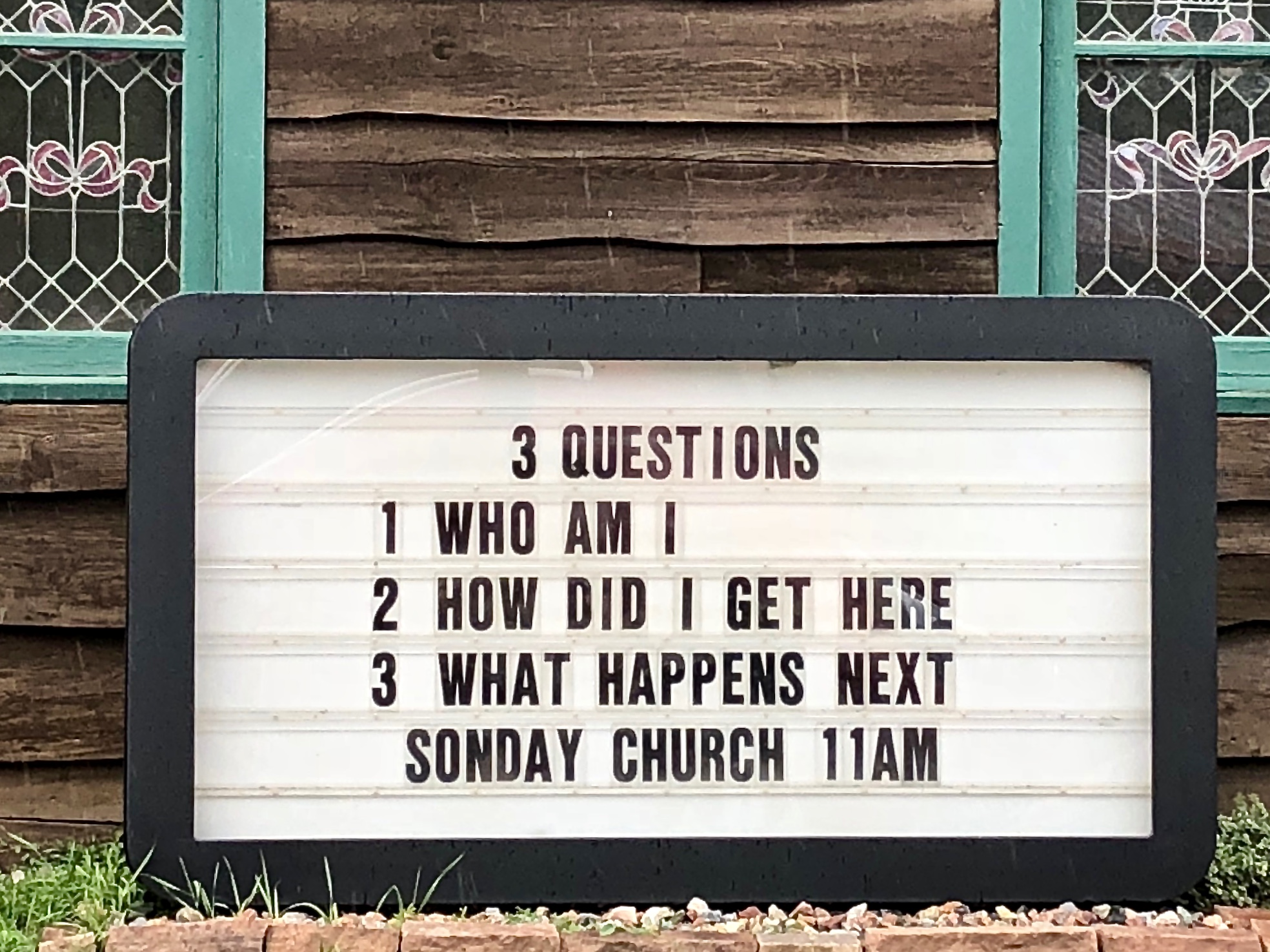 A trip into the Colorado Mountains brought us this church wisdom in Jamestown. 3 purposeful questions to take to heart.