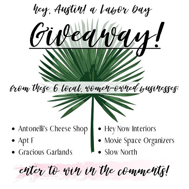 LABOR DAY LOCAL BIZ GIVEAWAY! 🤩🎉 We're partnering with 5 OTHER AUSTIN-BASED, WOMEN-OWNED 👯BUSINESSES to give an awesome gift basket ($475 value) to ONE lucky winner! ⠀ •⠀ -Eat a lotta cheese with 2 seats in a cheese tasting class from 🧀@antonellischz⠀ -Update your home for Autumn with a gift card from 🍂 @apt.f⠀ -Treat yoself to some luscious greenery with a gift card from 🌿@graciousgarlands⠀ -Spruce up your home with the El Arroyo Book of Signs + free 1-hour in-home consultation from 🏡 @heynowinteriors⠀ -Get organized with a Poppin tray, Tosca basket + free 1-hour in-home consultation from ✨@moxiespace⠀ -Relax with a dreamy Midnight Garden candle from 💆@slownorth⠀ •⠀ TO ENTER:⠀ 1. Like this photo⠀ 2. Follow ALL 6 businesses⠀ 3. Tag a friend! Each tagged friend will count as one additional entry for you⠀ •⠀ Giveaway ends SEPTEMBER 2 at MIDNIGHT CT and the winner will be randomly chosen and announced the following day. Good luck, y'all!⠀ •⠀ *This giveaway is not affiliated with or sponsored by Instagram. Open to Austin residents ages 18+.⠀ •⠀ #giveaway #austintexas #atxgiveaway #localbusiness #womenownedbusiness