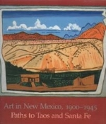 Art in New Mexico, 1900-1945 Pass to Taos and Santa Fe