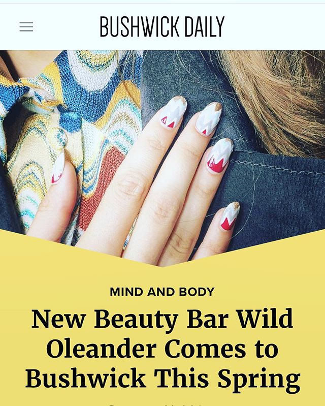 Thank you @bushwickdaily !! We are so excited to share our new space !  http://bushwickdaily.com/bushwick/categories/mind-and-body/4552-new-beauty-bar-wild-oleander-bushwick  #bushwick #wildoleander #brooklyn #comingsoon #beautybar #70s #nails #waxing #facials
