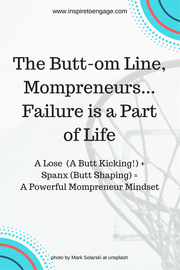 failure is natural the butt-om line