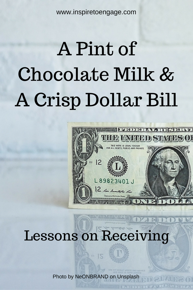 lessons on receiving milk and dollar bill inspire to engage