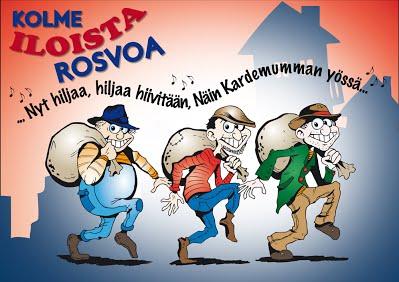Kolme iloista rosvoa (2012) - Tarina kertoo kolmesta rosvosta, nimiltään Kasper, Jesper ja Joonatan. He käyvät aina yöllä varkaissa ja ottavat vain tarpeellista. He asuvat kaupungissa nimeltä Kardemumma, jossa on paljon hullunkurisia asukkaita.Ohjaus: Janne Salminen