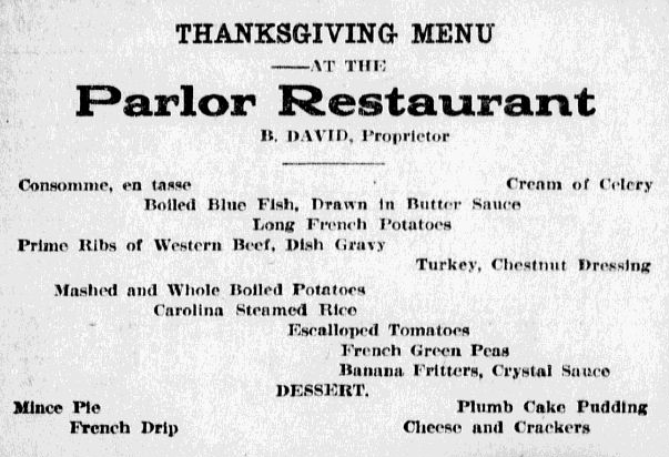 Advertisement promoting Thanksgiving at Ben David's Parlor Restaurant, 1910. Reprinted from  The State , November 22, 1910.