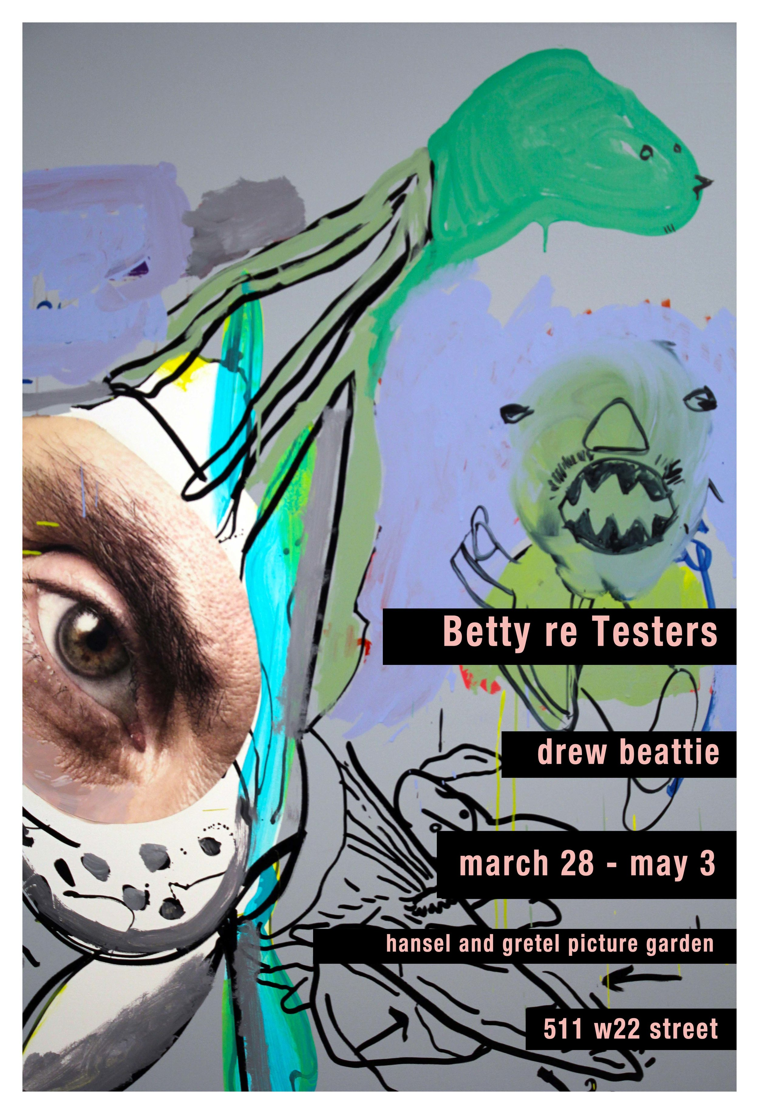 Betty re Testers.jpg