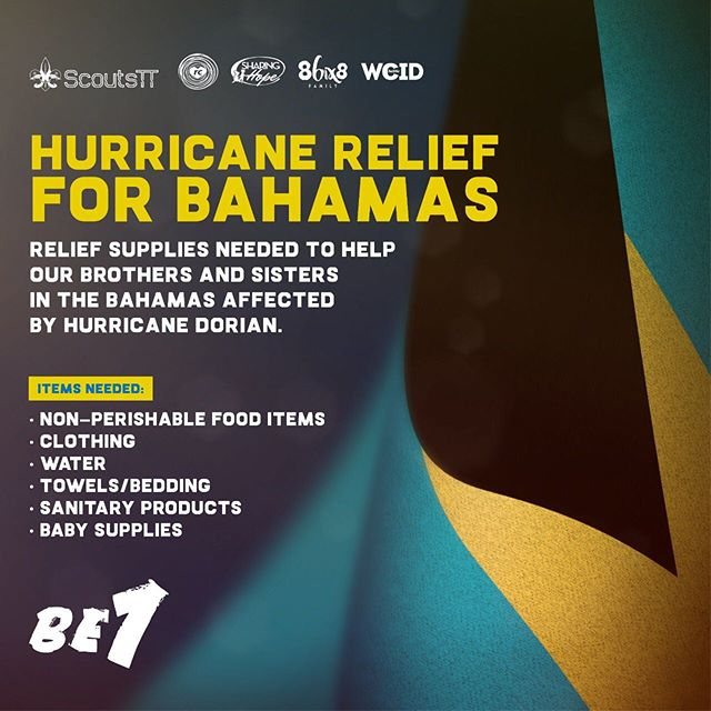 In response to Hurricane Dorian, we come together as 1.  Let's Be1 as we mobilize supplies to Dorian's victims in Bahamas. We request that people donate: 🌏 Nonperishable food items 🌏 Clothing 🌏 Water 🌏 Bedding 🌏 Sanitary and Baby products  Partner with The Royalty Club, Sharing Hope, Wa Chubble Is Dis and 86ix8 Family, as we come together with set drop-off points throughout the country.  Swipe for further details ➡  Let's Impact lives and Help where needs it most!  @be1movement @sharinghopett @86ix8family @wachubbleisdiswcid #RCOutreach #BahamasStrong #DorianRelief