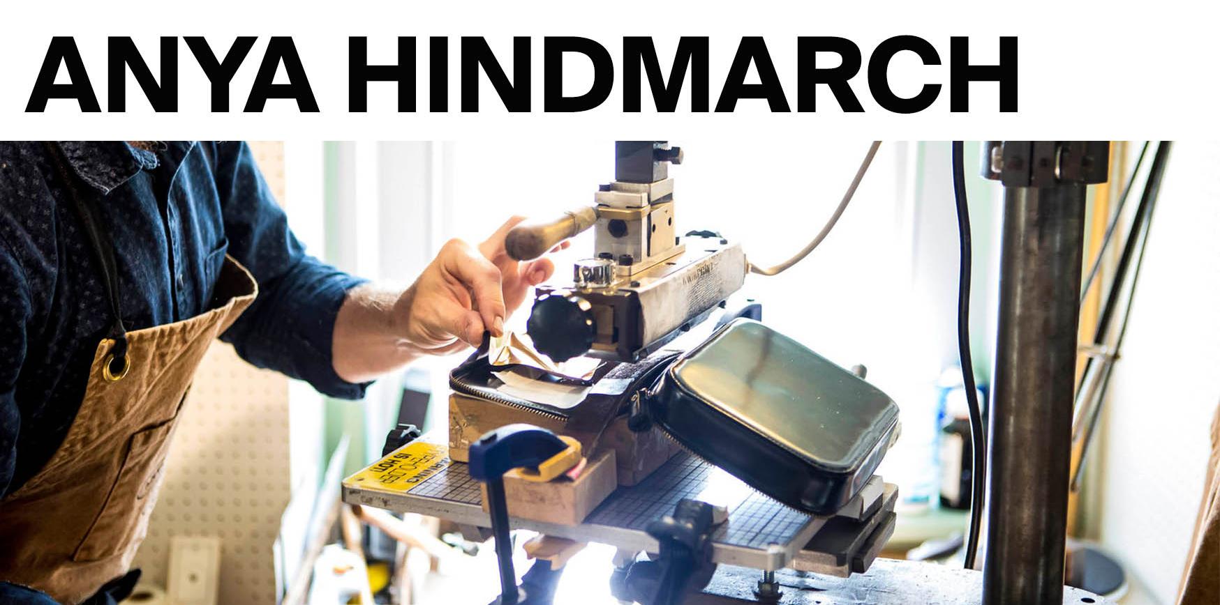 Anya Hindmarch Bespoke. 3rd May 18:30 — 20:00