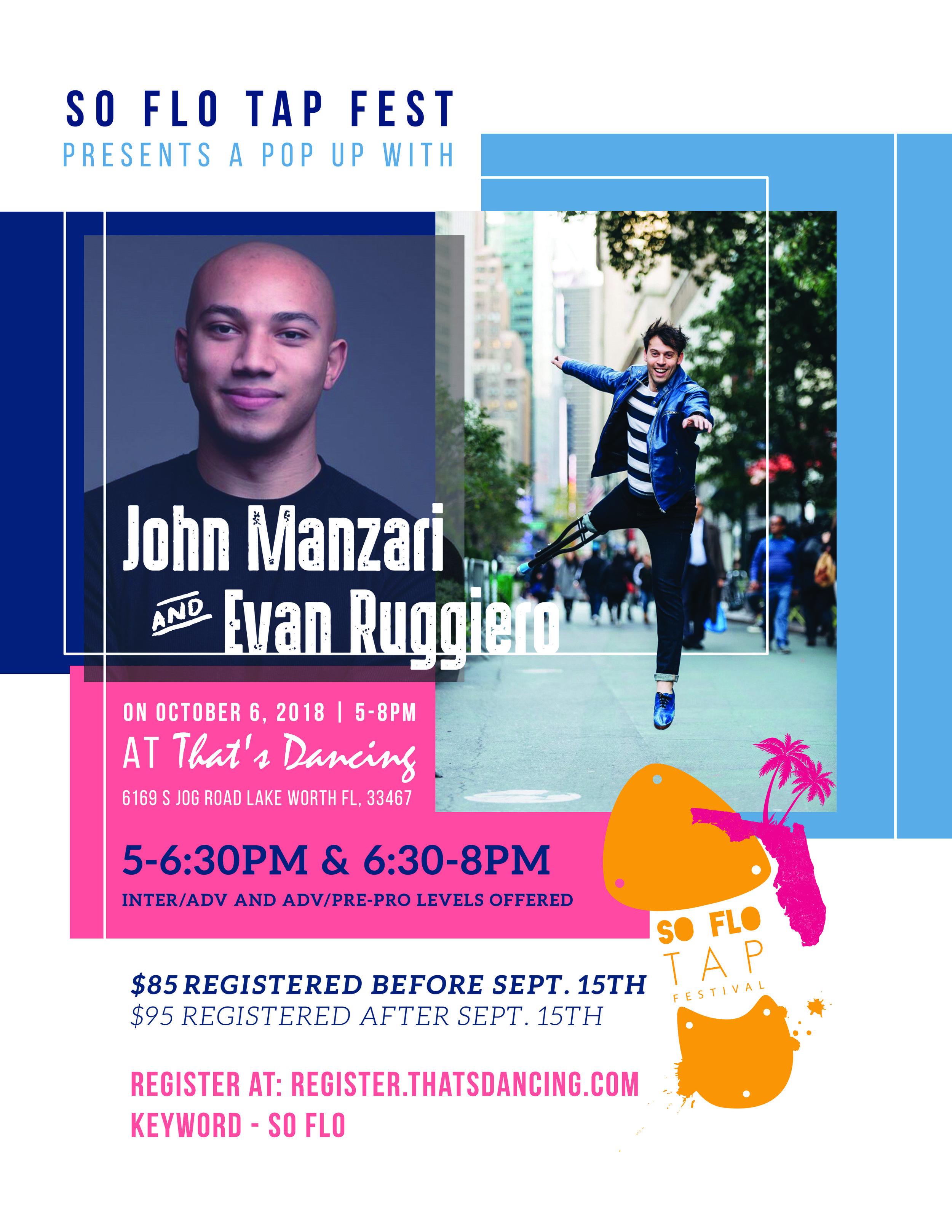 So Flo Tap Fest Presents    A Pop Up with John Manzari & Evan Ruggiero  October 6, 2018 5:00-8:00pm