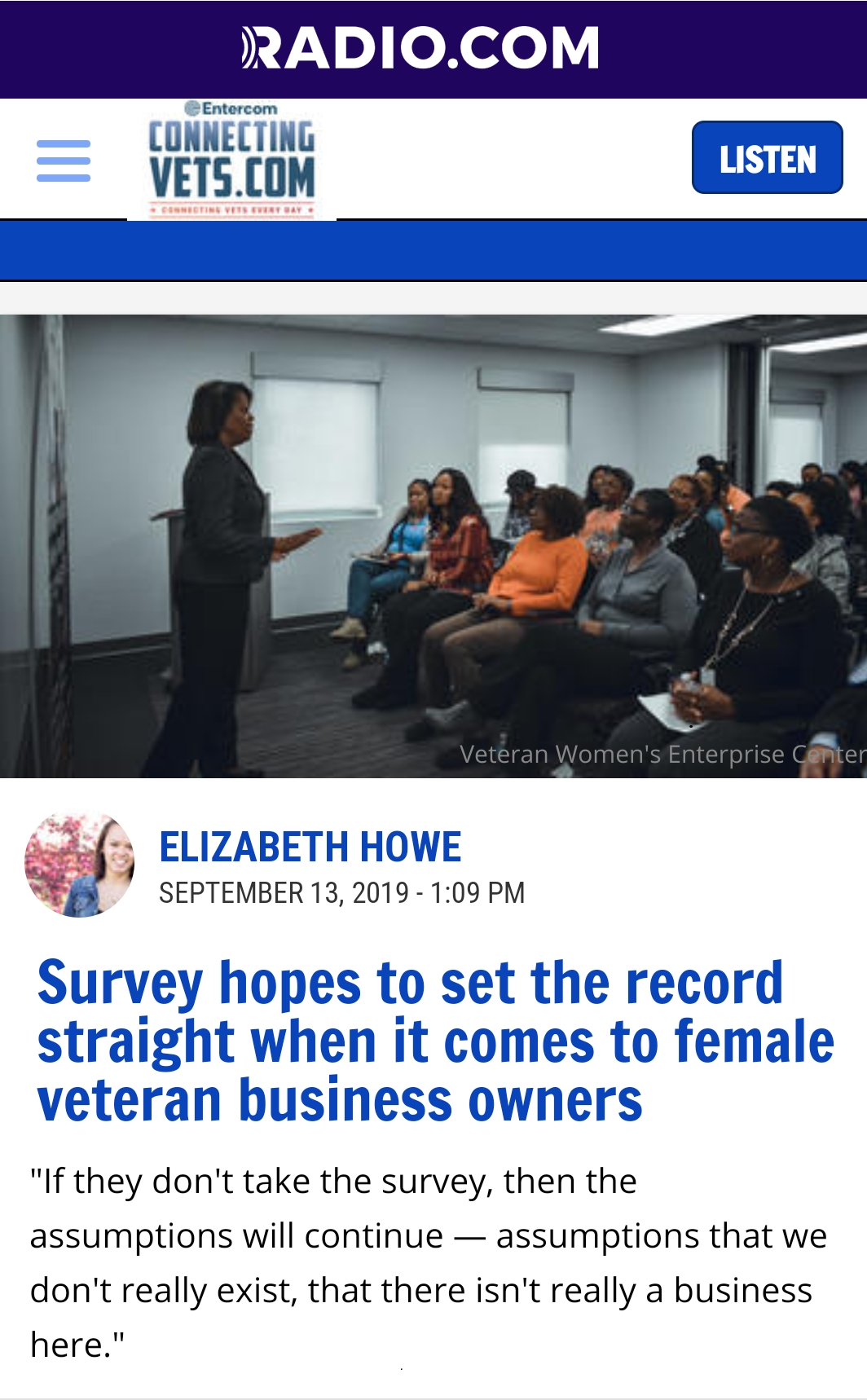 - Are you a female veteran business owner in Dallas, Texas? This survey wants to know about your needs — so it can help female veterans everywhere succeed.The Veteran Women's Enterprise Center — an organization that helps women veteran-owned businesses (WVOBs) scale, strategize, and succeed — is hosting a survey called