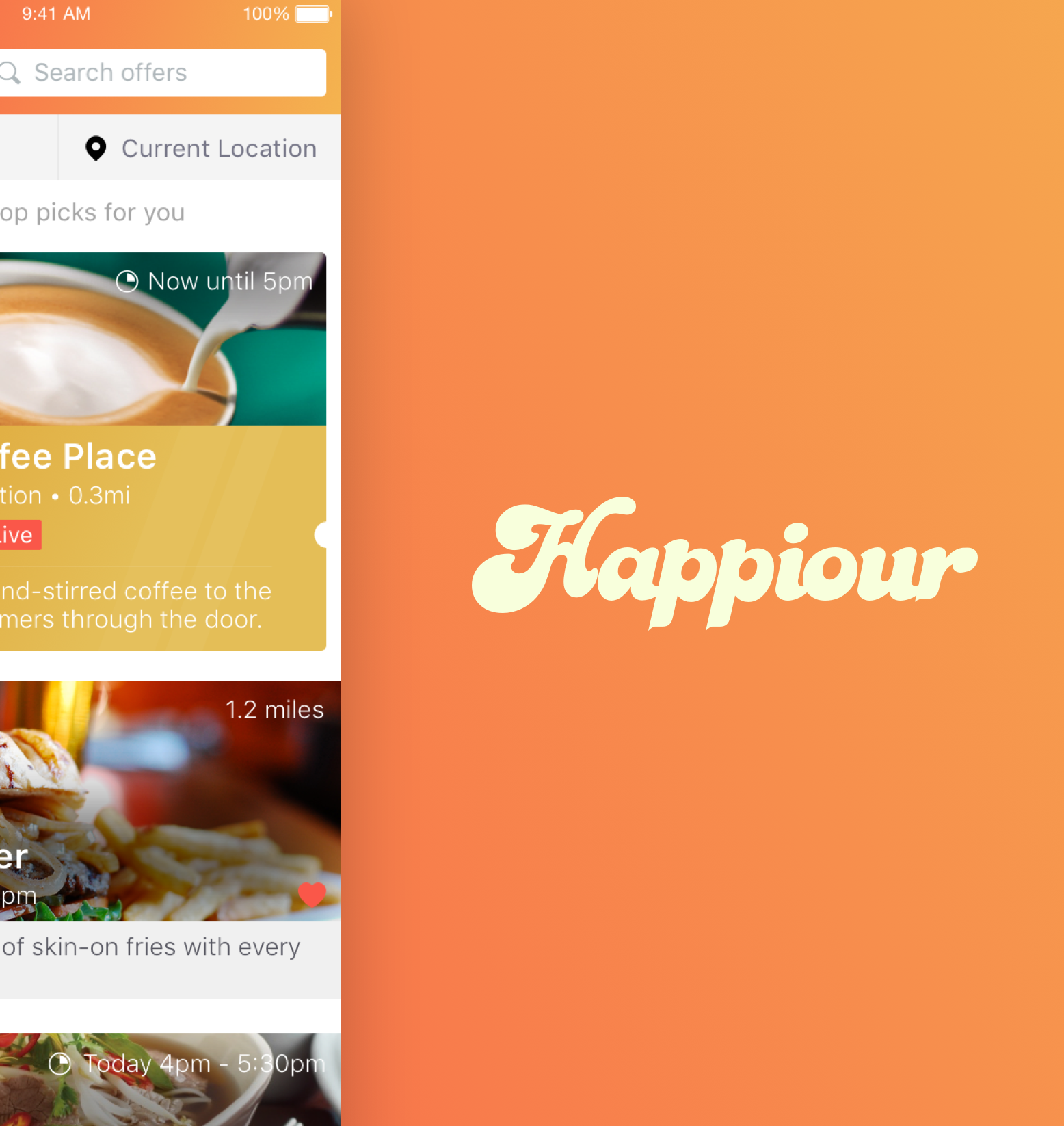 Happiour   Happiour is a hyper-local food and drink offers platform. I worked on the design, development and product management of the Happiour consumer app as part of a small team. The app went through various iterations and feature and design decisions were made based on quantitive usage data from our analytics monitoring and qualitative insights from talking directly to our users.