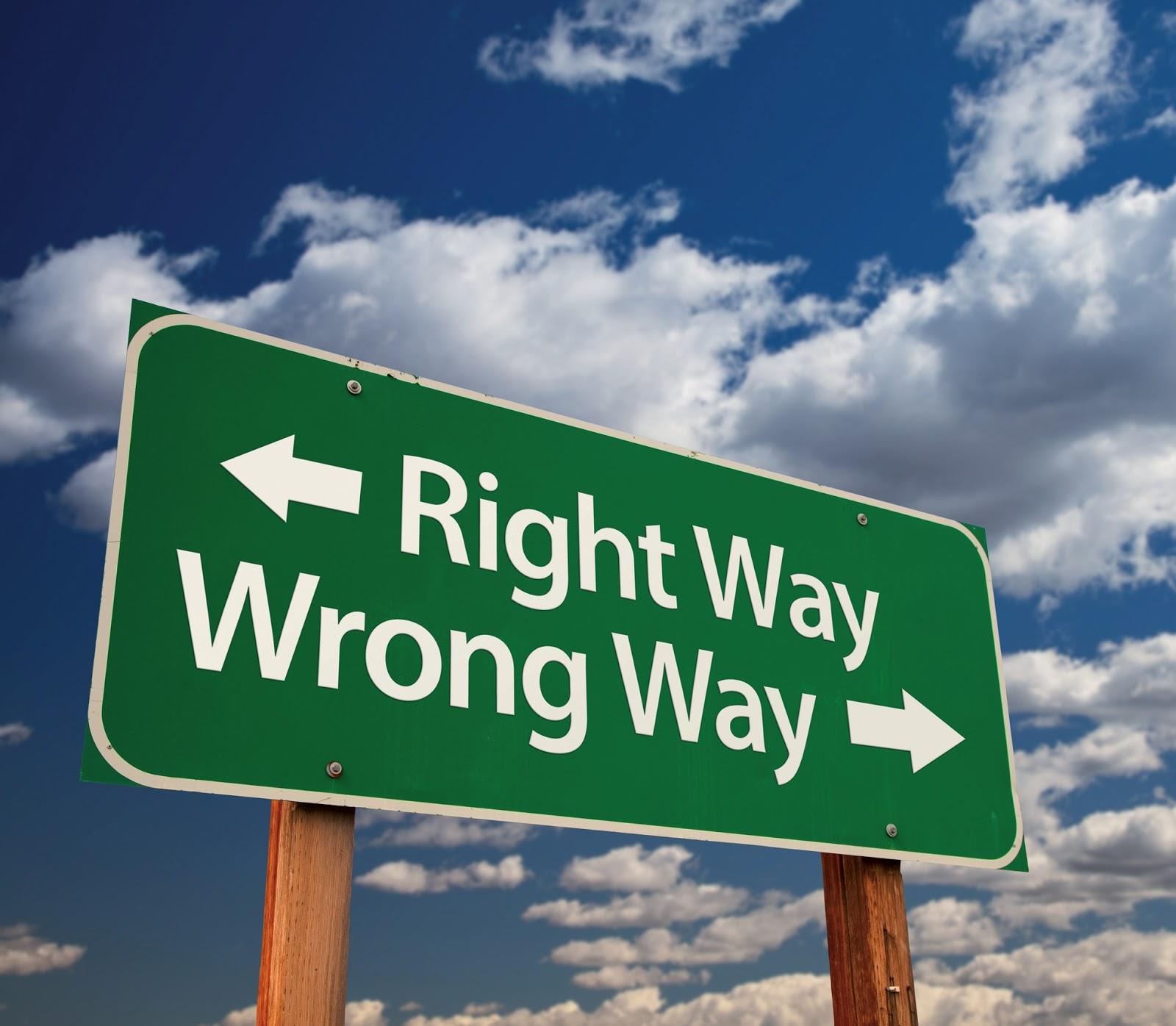 RIGHT WAY WRONG WAY.jpg