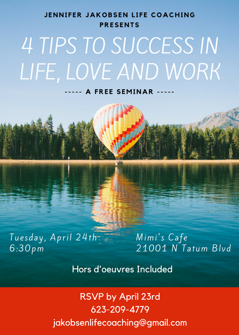 Feeling stuck in your life? Too many demands on your precious time? Feeling more connected to your iPhone than your loved ones? This workshop will focus on four simple tips to be successful in your relationships with life, love and work. Join my FREE seminar today to discover a new you!