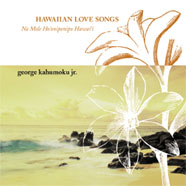 Hawaiian Love Songs - Na Mele Ho'oniponipo Hawaii