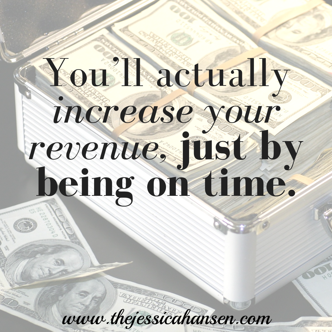 youll-actually-increase-your-revenue-by-being-on-time.png