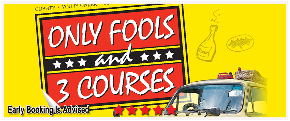 Only Fools & Three Courses – The Sequel at The Pyramids Centre