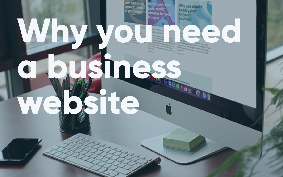 Why you need a business website