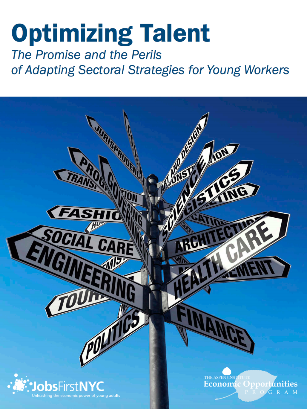 A 2016 paper released by JobsFirstNYC and The Aspen Institute Economic Opportunities Program detailing the findings from the initial rollout of YASEP. Learn more  here .