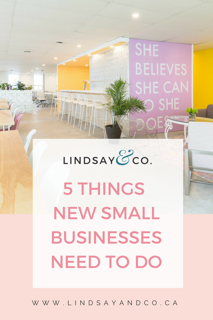 5 THINGS NEW SMALL BUSINESSES NEED TO DO