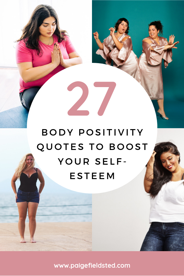 27 Body Positivity Quotes to Boost Your Self-esteem