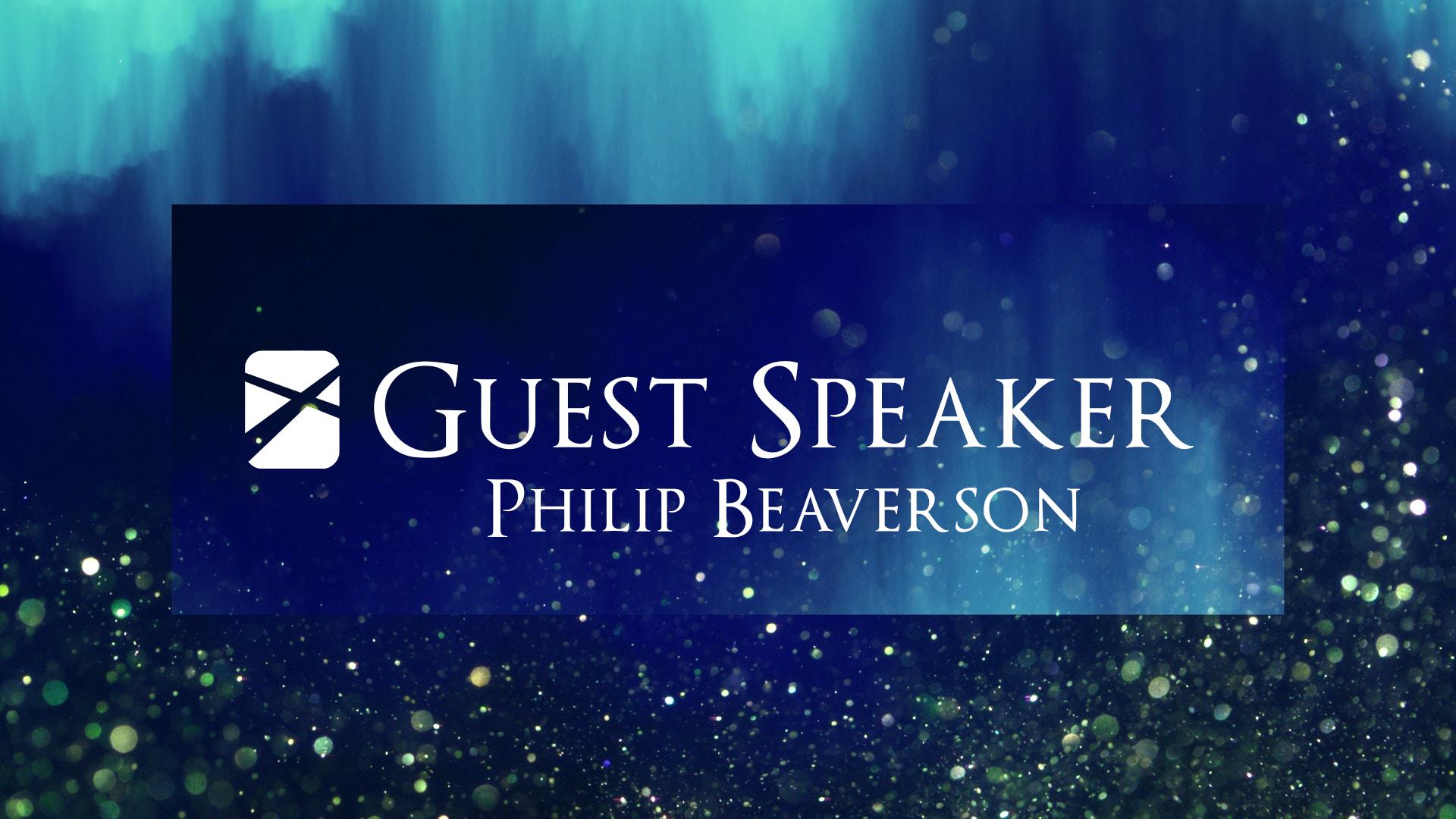 Guest Speaker Philip Beaverson.jpg